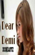 Dear Demi by XxKlutz