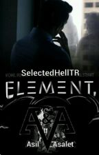 Element (ASKIYA ALINDI.) by AsilAsalet