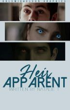 Heir Apparent » Teen Wolf by MaliaAndKiraAndLydia