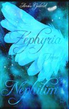 Zéphyria T1 (Réécriture- bientôt en format papier sur Amazon by _AnaFalcon
