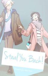 Steal You Back by VionaEka5