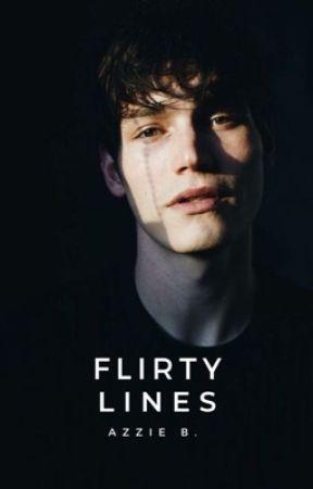 Flirty Lines (#2) | ON GOING by azarellea