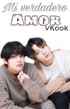 Mi verdadero amor  VKook TERMINADA  by SunKyo2002
