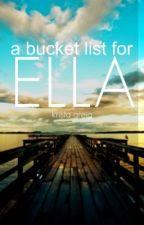 A Bucket List for Ella by krisgee