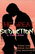 The Great Seduction by Princess_Arianne