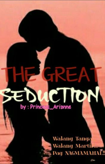 The Great Seduction