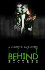 Left Behind [DRAMIONE] by concretes