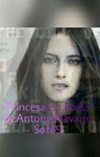 Princesa en Forks by AntoniaNavarroSoto9