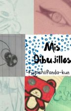 Mis dibujillos by FujoshiiPanda-kun