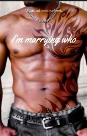 I'm Marrying Who? by blueeyedqueen1999