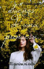 Sueños de una princesa.- by HelenLopezz