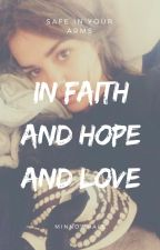 IN FAITH AND HOPE AND LOVE (G. GUSTIN) by minnowhale