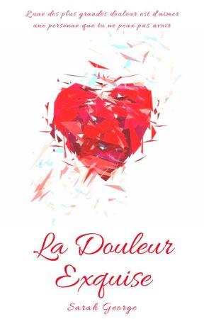 La Douleur Exquise by SarahGeorge89