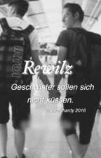 Rewilz || Geschwister sollen sich nicht küssen! by awkwardhardy