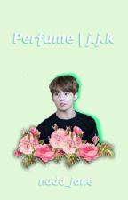 [C] Perfume | j.j.k by nadd_jane