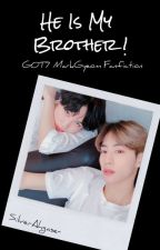 [C] He Is My Brother! | Got7 YugMark Malay Fanfic by SilverAhgase-