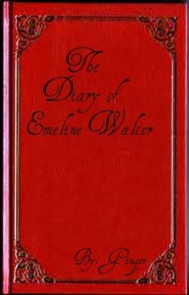The Diary of Emeline Walter