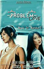 Problem LOVE by JMBG48