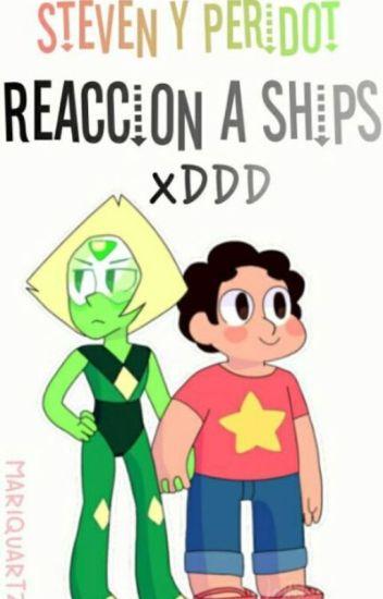 Steven y Peridot:Reaccion a Ships xDDD