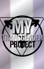My Transgender Project  by MyTransgenderProject