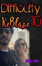 Difficulty 10    KeBlaze by Ely_Mia