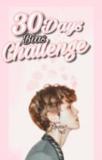 «30 Days Bias Challenge» by ABrokenWing