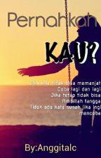 Pernahkah? by Anggitalc