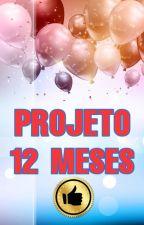 PROJETO 12 MESES by Projeto12meses