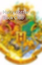 Harry Potter Book Club by hpbookawards