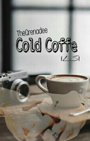 Cold Coffe || LS by TheGrenadee