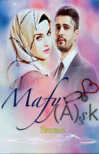 MAFY(A)ŞK by sedbus