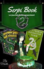 Serpi Book : Le journal d'une Serpentard  [ RP : Poudlard Académie ] by Maeith_