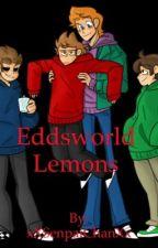 Eddsworld x reader lemons by xXSenpaiChanXx