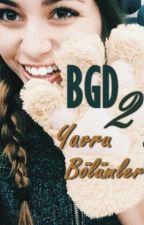 BGD-2 Yavru Bölümler by SevilMoon