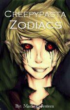 Creepypasta Zodiac  by MadzikaJestem