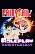 Fairy Tail Roleplay [Closed for Now] by KimmyGalaxy