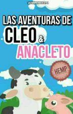 LAS AVENTURAS DE CLEO Y ANACLETO by JanePrince394