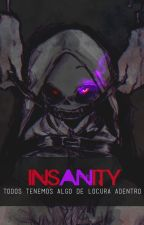 Insanity || Murder Sans x Lectora || [DustTale AU Fic ] L E M O N by Zphinx
