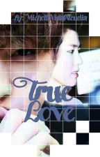 True Love [MyungYeol]  by MichelleVidalAlcudia