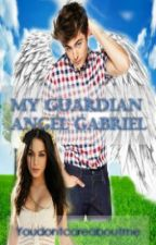 My Guardian Angel Gabriel (One Shot) by youdontcareaboutme