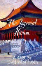 The Imperial Harem by DeadlyNightmares