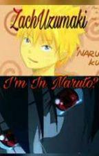 Naruto! - Zero by ZachUzumaki
