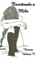 Enseñando a Mila by vidavirix