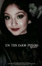 En tus ojos puedo estar    Lutteo →Terminada  by -CallMeLily