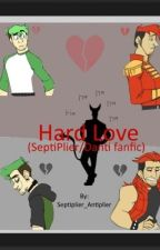 Hard love (SeptiPlier/Danti) by septiplier_antiplier