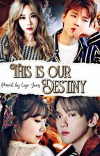 THIS IS OUR DESTINY [BAEKJI + WOOTAE] by JungHyunhee_793