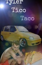 Tyler Tico Taco by claudiacoroos