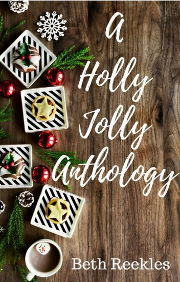 A Holly Jolly Anthology