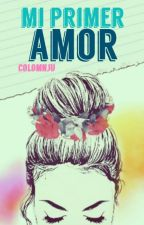 Mi primer amor by colomnju