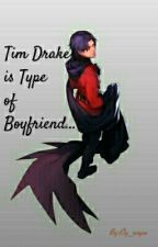 Tim Drake is Type of Boyfriend [Final En Proceso] by Ely_wayne